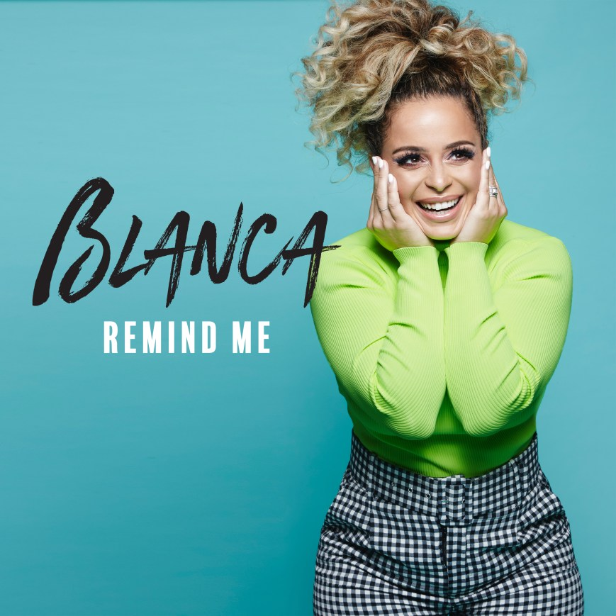 Blanca Remind Me Cover