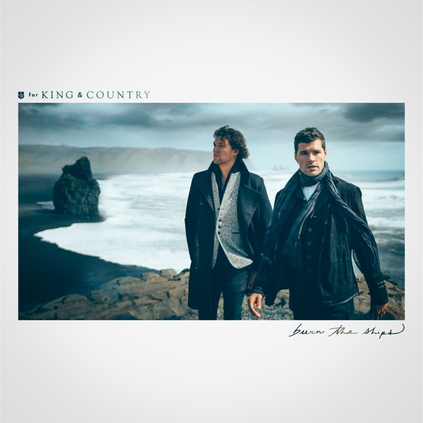 for King & Country - Burn The Ships Single Cover