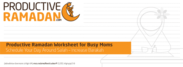 Productive Ramadan Worksheet For Busy Moms