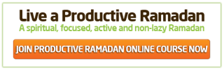Strengthen Your Resolve and Organize Your Ramadan