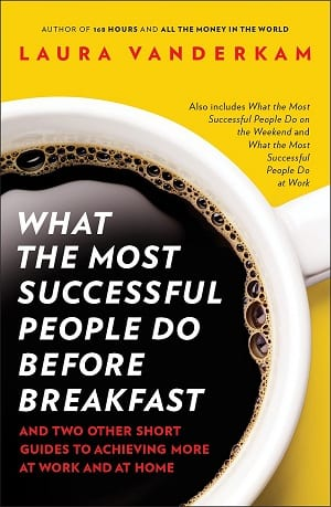 [Book Review] What Most Successful People Do Before Breakfast | Productive Muslim