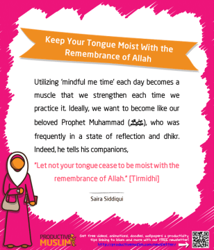 Keep Your Tongue Moist With the Remembrance of Allah | Inspirational Islamic Quotes on Productivity | Productive Muslim