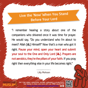 Live the 'Now' When You Stand Before Your Lord | Inspirational Islamic Quotes on Productivity | Productive Muslim
