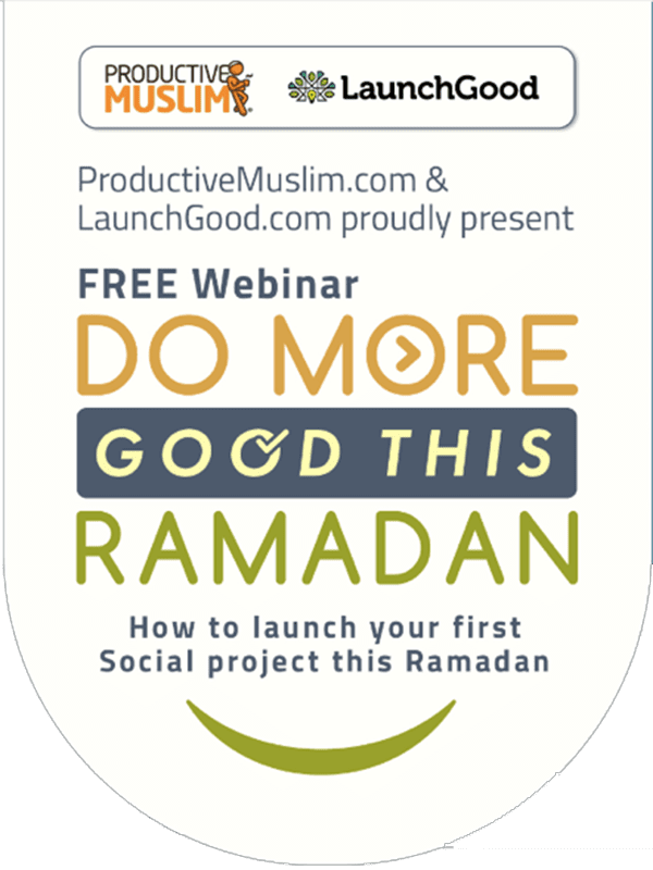 7 Things To Do This Ramadan For Busy People | ProductiveMuslim