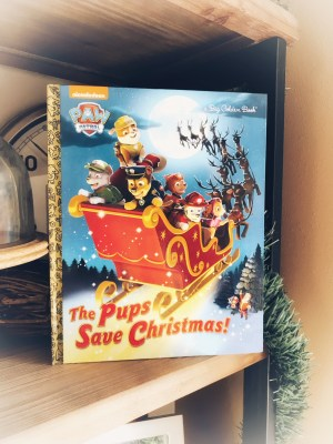 Pups Save Christmas Book.The Best Christmas Books For Kids Productive Pete