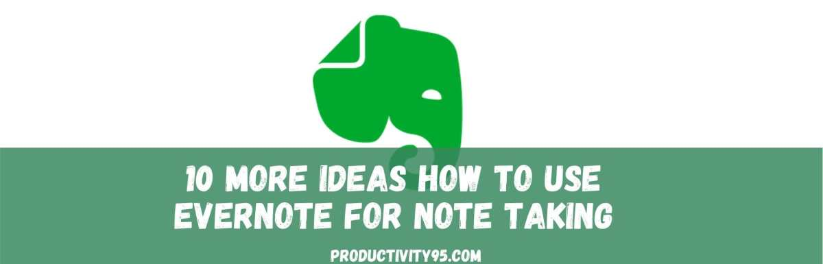 How to use Evernote for note taking