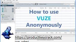 VuzeVPN 1.0.7.3 Crack
