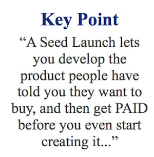 Product Launch Formula Seed Launch