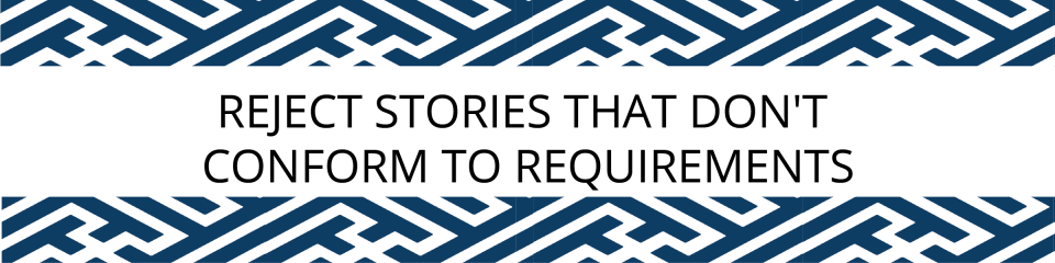 Reject stories that don't conform to requests