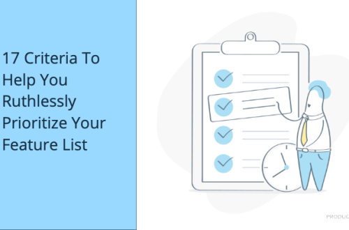 header image - 17 Criteria To Help You Ruthlessly Prioritize Your Feature List