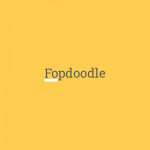 Fopdoodle - Fopdoodle