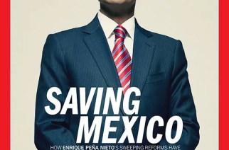 """Las reformas del Presidente Peña Nieto están """"Salvado a México"""":  Time"""