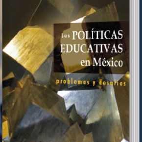 Presentación del Libro Las Políticas Educativas en México: Problemas y Desafíos
