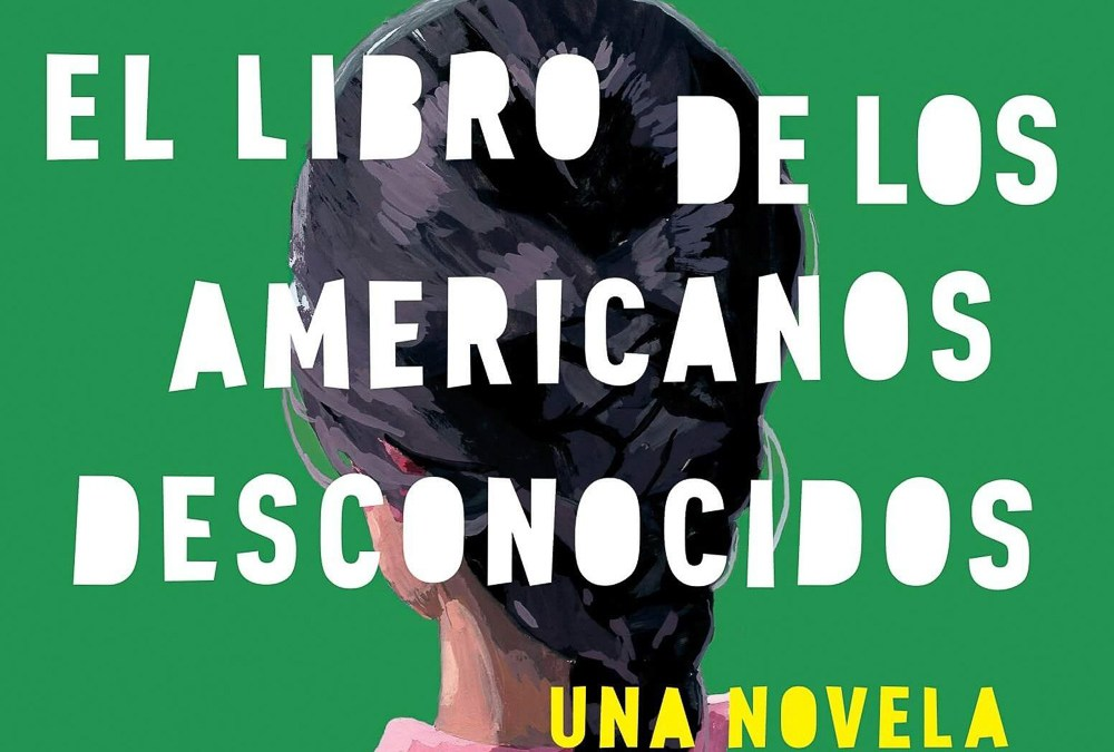 El libro de los americanos desconocidos- Great for a Novel Study for Heritage Speakers Class
