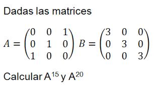ejercicios resueltos matrices potencias