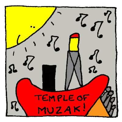 """Le Bato devenu """"Temple of Muzak""""."""
