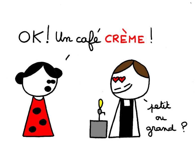 Ok ! Un café crème !