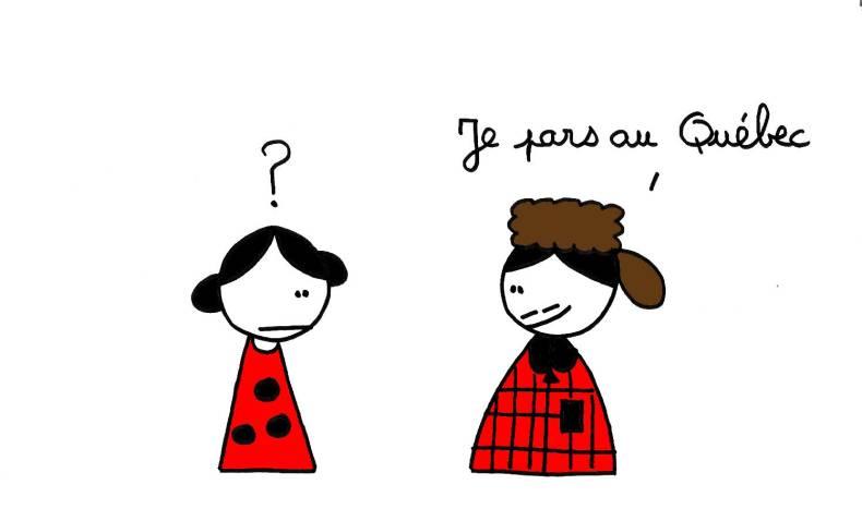 Je pars au Québec !