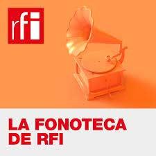La Fonoteca de RFI