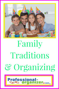 family traditions and organizing