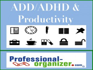 ADD and Productivity