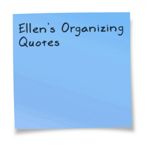 organizing quotes and inspiration