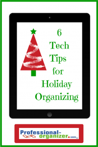 tech tools for holiday organizing