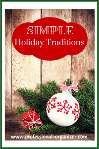holiday organizing holiday traditions