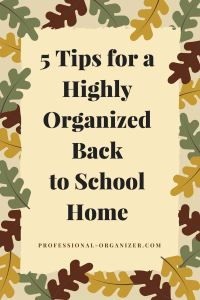 highly organized back to school home