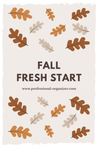 fall fresh start more people organize in the fall than the new year