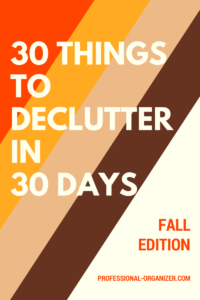 30 things to declutter in 30 days fall edition