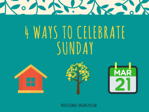 4 ways to celebrate Sunday