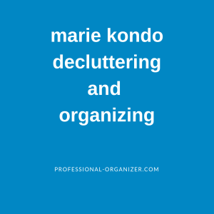 marie kondo and tidying up