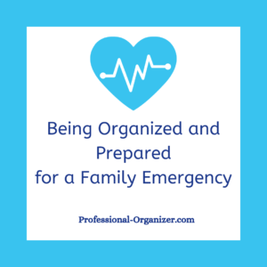 organized and prepared for a family emergency