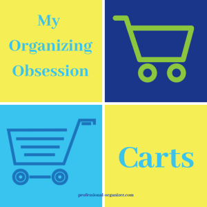 My organizing obsession carts