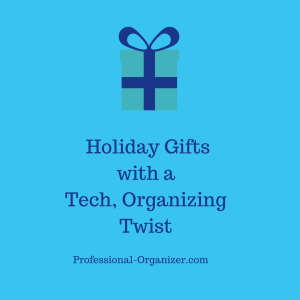 holiday gifts with a tech, organizing twist