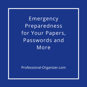 emergency preparedness for papers and more