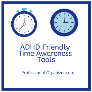adhd friendly time awareness tools