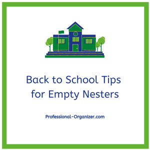 Back to School Tips for Empty Nesters
