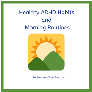 healthy adhd habits and morning routines