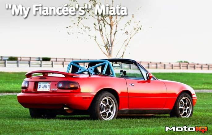 "Fresh ""My Fiancee's"" Miata Article at MotoIQ – Professional Awesome"