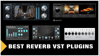 Best Reverb VST Plugins