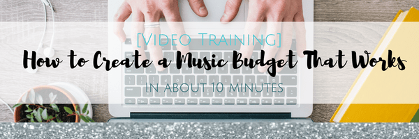 [Video Training] How to Create a Music Budget That Works