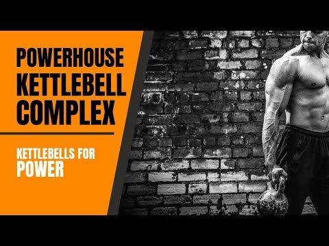 Powerhouse Kettlebell Complex