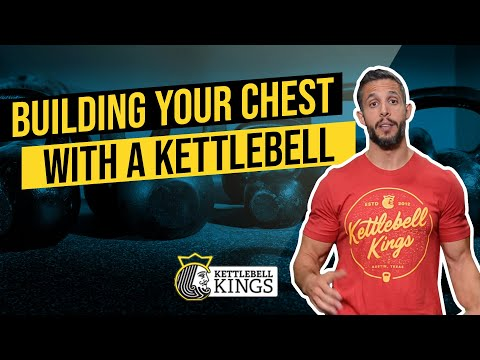 Kettlebell Kings Affords: Building Your Chest With a Kettlebell Trim Location