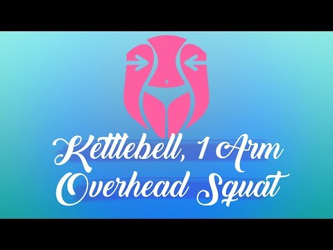 Kettlebell Exercise – How To One Arm Overhead Squat – Kettlebell Practicing