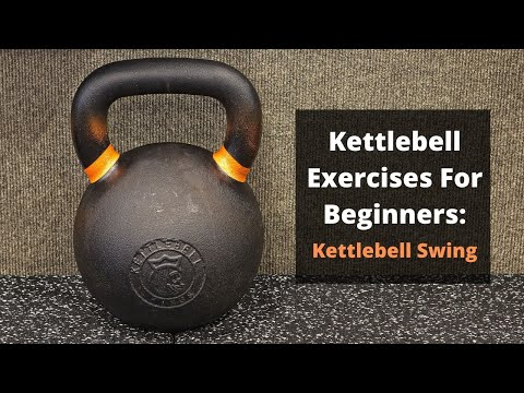 Newbie Kettlebell Workout routines : Kettlebell Swing