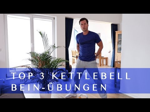 KETTLEBELL ÜBUNGEN: BEIN TRAINING *TOP 3*