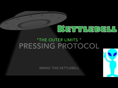 """ The Outer Limits "" Kettlebell Press Strength Protocol Vol 1 from Joe Daniels"