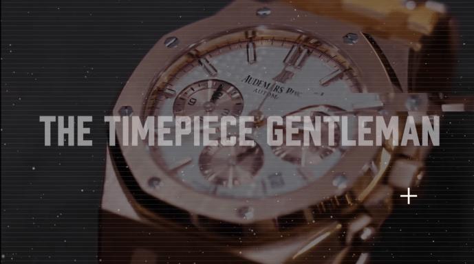 Timepiece Gentleman intro